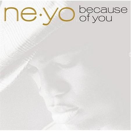《Because of You》Ne-Yo