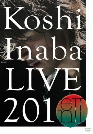 《Koshi Inaba LIVE 2010~enII~》