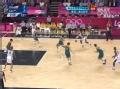 奥运视频-詹皇空中连线钱德勒 美国VS澳大利亚