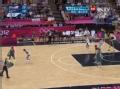 奥运视频-米尔斯蝴蝶穿花上篮 美国VS澳大利亚