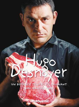 雨果 德努瓦耶是法国屠夫界的明星