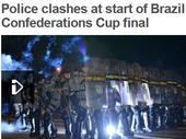 联合会杯场外:大罗支持民众抗议 百万人民示威