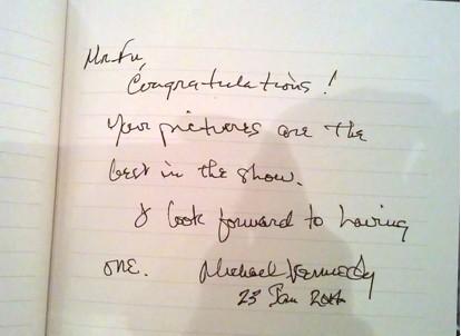 迈克尔?肯尼迪(Micheal Kennedy)先生留言:傅文俊先生祝贺您!您的作品是我在此次艺术博览会上最棒的。希望能够收藏一幅!