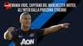 视频-国米官方宣布曼联队长加盟 年薪350万欧元