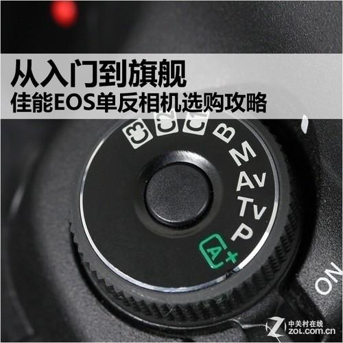 选择EOS没错!佳能单反相机选购全攻略
