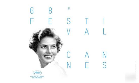 第68届戛纳电影节海报致敬英格丽-褒曼