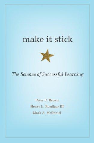 《粘得住的学习》(MakeItStick:TheScience湖北高中朱河