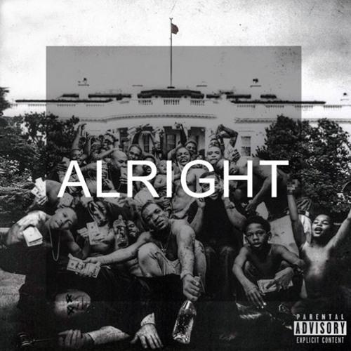 Alright - Kendrick Lamar