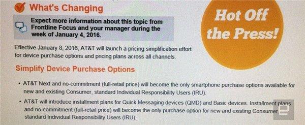 美国运营商的合约机制度是指用户可以低价购买手机(例如我们常听的199美元iPhone),但需要使用两年该运营商的网络服务。AT&T是全球第一家出售iPhone的运营商,早在2007年就跟苹果开始合作,日前该运营商的一份内部文件日前遭到曝光,显示该公司将于明年1月8日停止为旗下手机产品提供两年合约套餐。