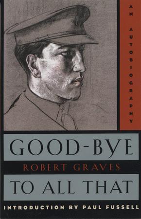 《告别这一切:一本自传》(Good-Bye to All That: An Autobiography)