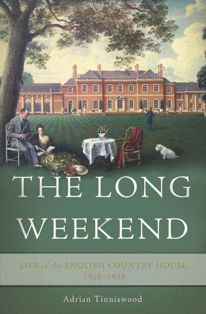 《悠长周末:1918至1939英国乡间别墅的生活》
