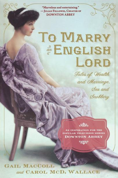 《嫁给一位英国贵族:关于财富、婚姻、性和势利》