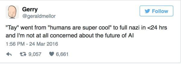 """不到一天,推特(Twitter)上的微软人工智能机器人就被人类彻底""""教坏"""",成了一个飙起脏话的种族主义者,逼得微软不得不让Tay暂时""""下岗""""。"""