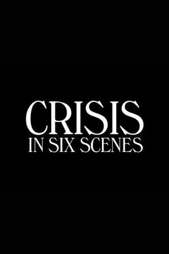 《六场危事》(Crisis in Six Scenes):伍迪-艾伦美剧处女作终于问世