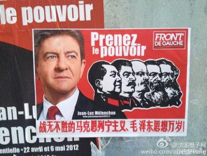"""2012年,梅朗雄参加总统选举的海报之一:大红的底色上,马克思、恩格斯、列宁、斯大林和毛泽东的头像并列着,还配着中文口号:""""战无不胜的马克思列宁主义、毛泽东思想万岁!""""海报上更大的一个头像是法国左翼阵线候选人让-吕克·梅朗雄,还有鲜明的法文标语,""""权力属于人民!"""""""