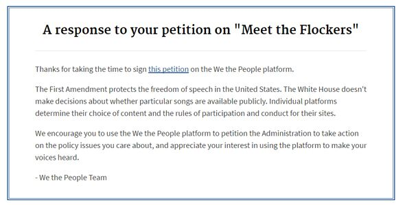 """截至目前,该请愿已经集齐114,040个签名。按照美国白宫网络问政政策的要求,若有超过10万人签名,奥巴马政府需要做出回应。于是,白宫""""我们人民""""团队回复说,各个平台有权决定他们选择的内容以及网站操作的规章。对此,有华人批评称,白宫的回复是奥巴马""""干巴巴的应付""""。"""