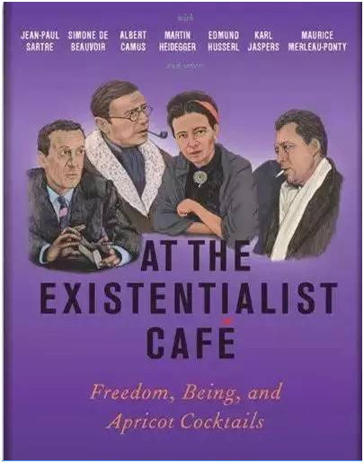 《在存在主义咖啡馆里:自由、存在与杏子鸡尾酒》