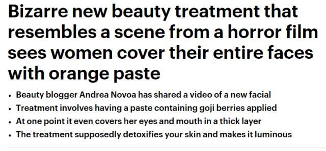 《逐日邮报》(Daily Mail)2016年9月7日报导称,一名名为Andrea Novoa的化妆博主,共享了一则视频展现本人美体的新办法,将枸杞做成面膜敷遍本人的全脸......听说,这办法能够排毒养颜,还能让肌肤有光芒。
