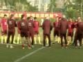 视频-全队正式集结 中国男足深圳备战东亚杯