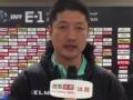 里皮表示国足表现不输日本 年轻球员锻炼价值大