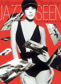 JazzSeen:TheLifeAndTimesOf