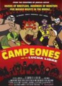 LosCampeonesDeLaLuchaLibre