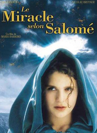 The Miracle According To Salome