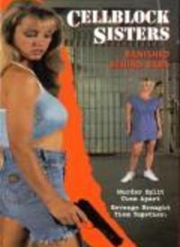 Cellblock Sisters: Banished Behin...