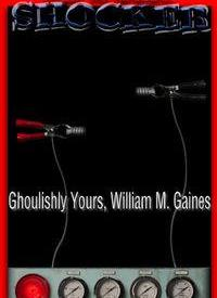 Ghoulishly Yours, William M. Gaines