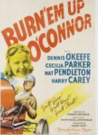 Burn Em Up OConnor