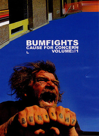 Bumfights: A Cause for Concern